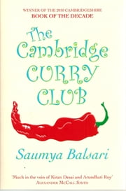 The Cambridge Curry Club ebook by Saumya Balsari