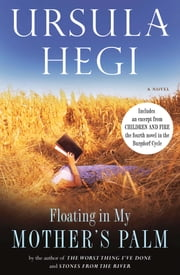 Floating in My Mother's Palm ebook by Ursula Hegi