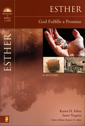 Esther - God Fulfills a Promise ebook by Karen H. Jobes,Janet Nygren