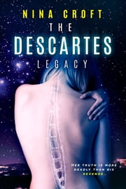 The Descartes Legacy ebook by Nina Croft