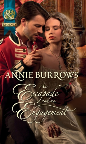 An Escapade and an Engagement (Mills & Boon Historical) ebook by Annie Burrows