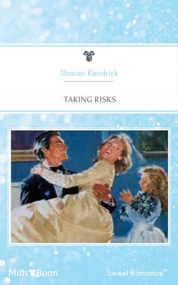 Taking Risks 電子書 by Sharon Kendrick