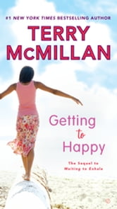 Getting to Happy ebook by Terry McMillan