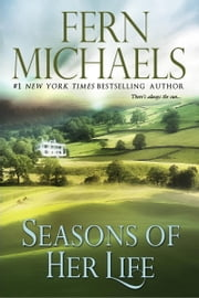Seasons of Her Life ebook by Fern Michaels
