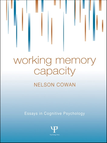 Working Memory Capacity ebook by Nelson Cowan