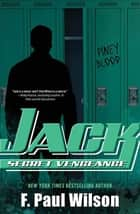 Jack: Secret Vengeance ebook by F. Paul Wilson