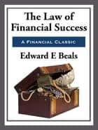 The Law of Financial Success ebook by Edward E. Beals