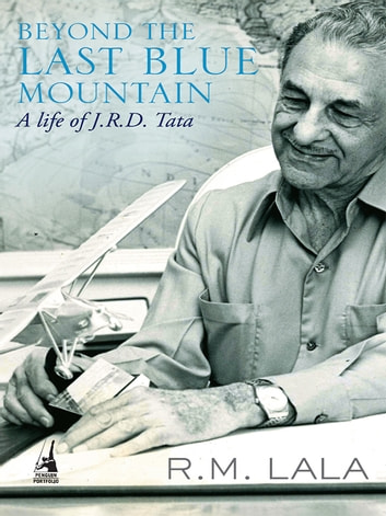 Beyond the last blue mountain ebook by R M Lala