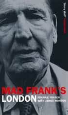 Mad Frank's Britain ebook by Frank Fraser,James Morton