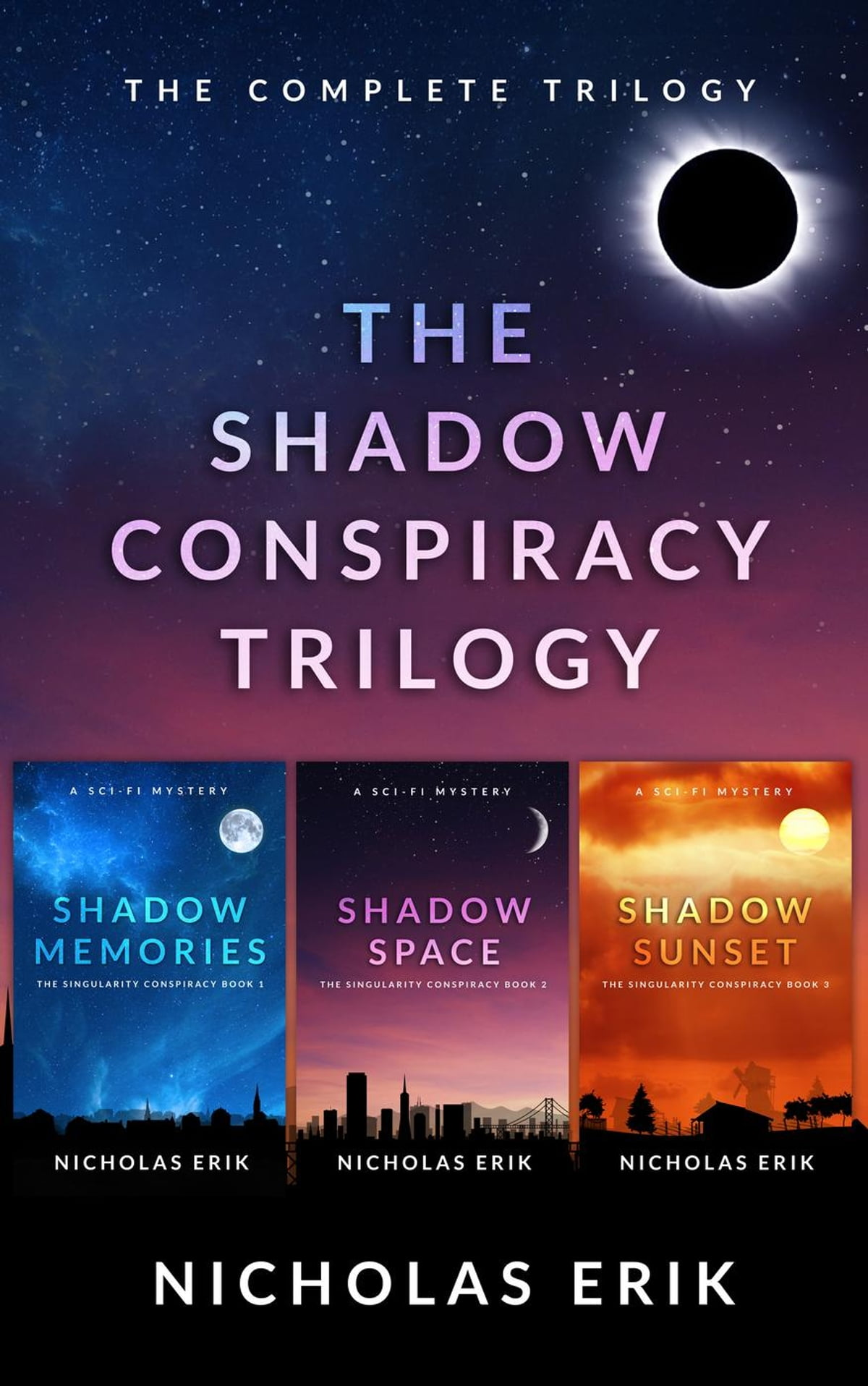 The Shadow Conspiracy Trilogy: Shadow Memories, Shadow Space & Shadow  Sunset  The Shadow
