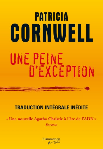 Une peine d'exception ebook by Patricia Cornwell