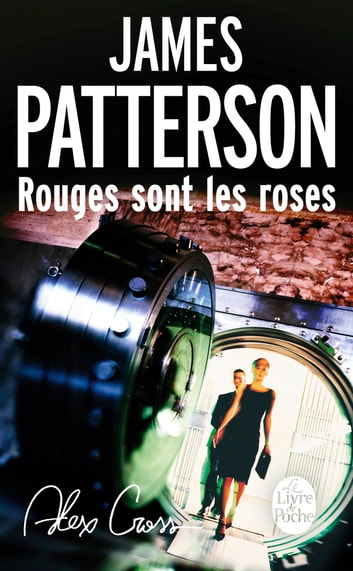 Rouges sont les roses ebook by James Patterson