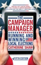 The Campaign Manager ebook by Catherine Shaw