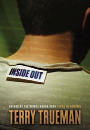 Inside Out ebook by Terry Trueman