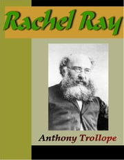 Rachel Ray ebook by Trollope, Anthony