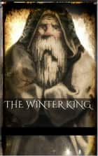 The Winter King ebook by AA.VV.