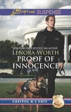 Proof of Innocence (Mills & Boon Love Inspired Suspense) (Capitol K-9 Unit, Book 6) ebook by Lenora Worth