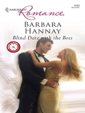 Blind Date with the Boss ebook by Barbara Hannay