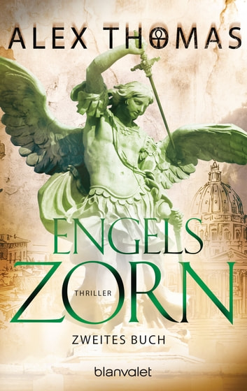 Engelszorn 2 - Thriller ebook by Alex Thomas