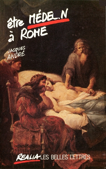 Être médecin à Rome ebook by Jacques André