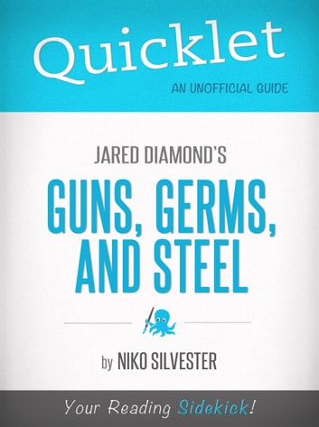 "analysis of guns germs and steel by jared diamond This 74-pages guide for ""guns, germs and steel"" by jared diamond includes detailed chapter summaries and analysis covering 19 chapters."