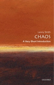Chaos: A Very Short Introduction ebook by Leonard Smith
