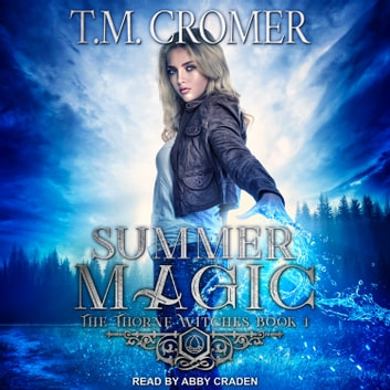 Summer Magic audiobook by T.M. Cromer
