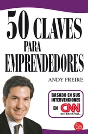 50 claves para emprendedores ebook by Andy Freire