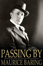 Passing By ebook by Maurice Baring
