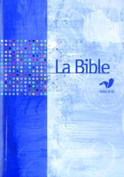La Bible Parole de Vie sans les livres deutérocanoniques ebook by Kobo.Web.Store.Products.Fields.ContributorFieldViewModel