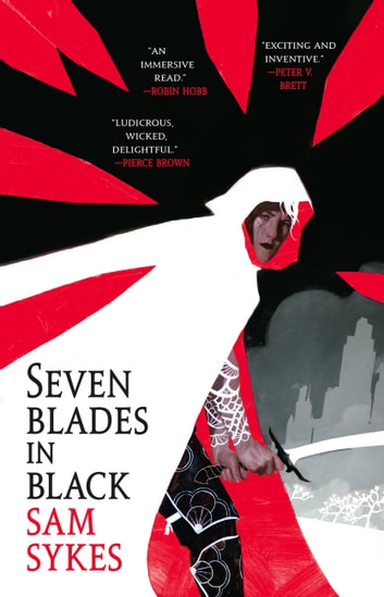 Seven Blades in Black ebook by Sam Sykes