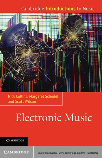 Electronic Music ebook by Nick Collins,Margaret Schedel,Scott Wilson