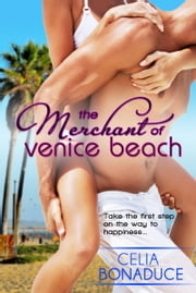 The Merchant of Venice Beach ebook by Celia Bonaduce