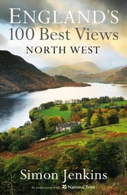 North West England's Best Views ebook by Simon Jenkins