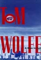 A Man in Full - A Novel ebook by Tom Wolfe