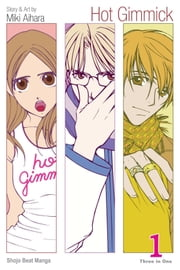 Hot Gimmick, Vol. 1 (VIZBIG Edition) ebook by Miki Aihara,Miki Aihara