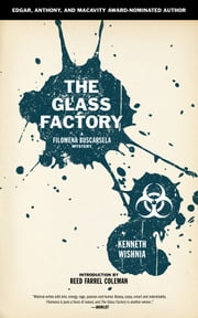 The Glass Factory - A Filomena Buscarsela Mystery ebook by Kenneth Wishnia
