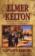 Captain's Rangers ebook by Elmer Kelton