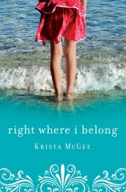 Right Where I Belong ebook by Krista McGee