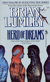 Hero of Dreams ebook by Brian Lumley