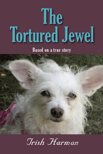 The Tortured Jewel ebook by Patricia Harman
