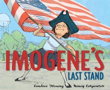 Imogene's Last Stand ebook by Candace Fleming