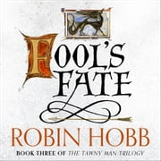 Fool's Fate (The Tawny Man Trilogy, Book 3) audiobook by Robin Hobb