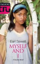 Myself And I ebook by Earl Sewell