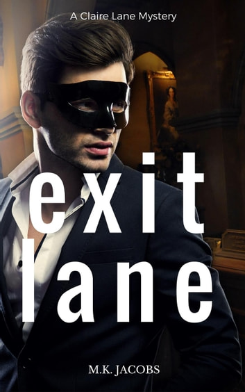 Exit Lane - Claire Lane Mystery, #3 ebook by M.K. Jacobs