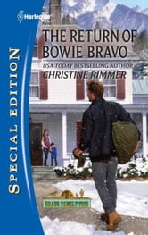 The Return of Bowie Bravo ebook by Christine Rimmer