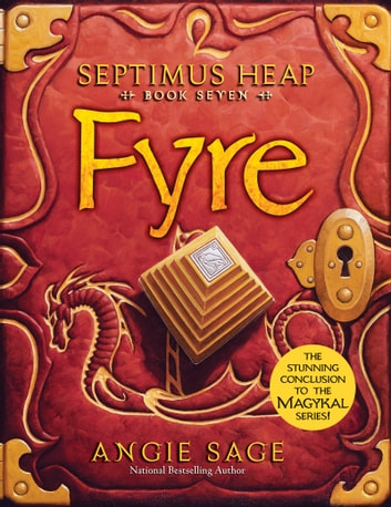 Septimus Heap, Book Seven: Fyre ebook by Angie Sage