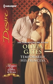 Temporarily His Princess ebook by Olivia Gates