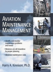 Aviation Maintenance Management ebook by Harry Kinnison