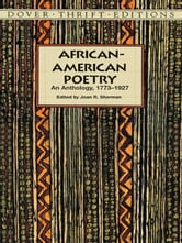 African-American Poetry - An Anthology, 1773-1927 ebook by